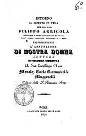 Intorno il dipinto in tela del sig. cav. Filippo Agricola consigliere e primo cattedratico di pittura ... rappresentante l'Assunzione di nostra Donna lettera