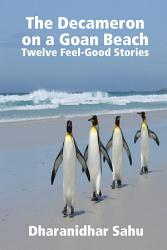 The Decameron On A Goan Beach Twelve Feel Good Stories Book PDF