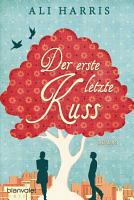 Der erste letzte Kuss PDF
