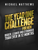 The Year One Challenge for Men