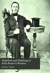 Wahrheit und Dichtung in Fritz Reuter's Werken: Urbilder bekannter Reuter-Gestalten