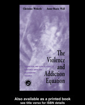 The Violence and Addiction Equation PDF