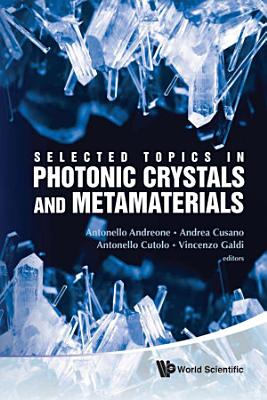 Selected Topics in Photonic Crystals and Metamaterials