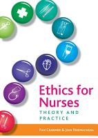 Ethics for Nurses PDF