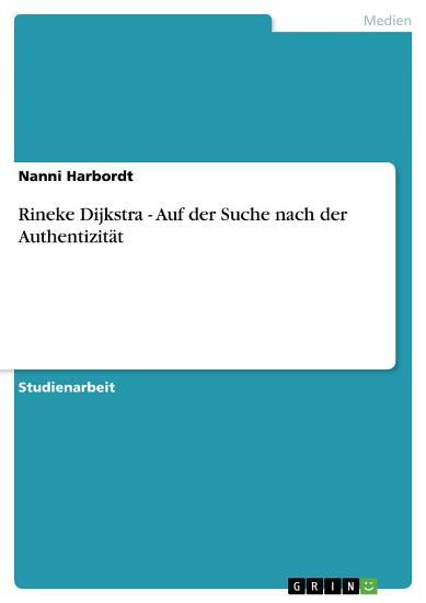 Rineke Dijkstra   Auf der Suche nach der Authentizit  t PDF