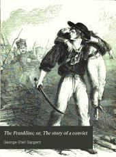 The Franklins, Or, The Story of a Convict