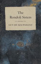 The Rondoli Sisters
