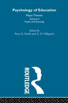 Psychology of Education  Pupils and learning