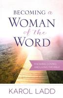 Becoming a Woman of the Word PDF