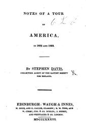 Notes of a Tour in America, in 1832 and 1833 ...