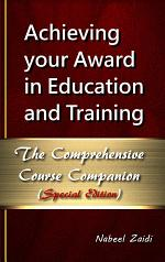 Achieving your Award in Education and Training (AET): The Comprehensive Course Companion Special Edition