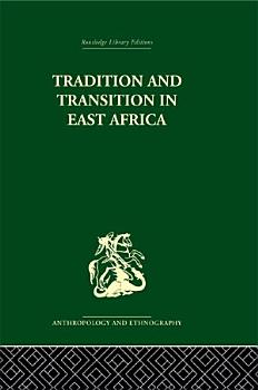 Tradition and Transition in East Africa PDF