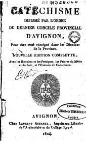 Catéchisme imprimé par l'ordre du dernier concile provincial d'Avignon: pour être seul enseigné dans les diocèses de la province