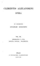 Stromatum V-VIII. Scripta Minora. Fragmenta