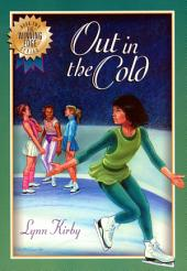 The Winning Edge Series: Out In Cold: Out In The Cold