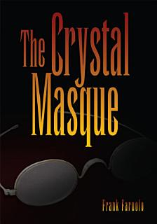 The Crystal Masque Book