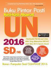 Buku Pintar Pasti Kisi-Kisi Akurat UN SD/Mi 2016: Buku yang berisikan Kisi-Kisi DIKNAS 2016, mengulas apa yang diprediksi akan menjadi soal dalam Ujian Kelulusan tahun 2016 ini