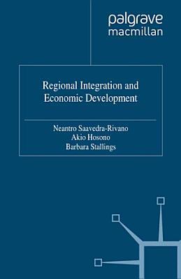 Regional Integration and Economic Development