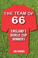 The Team of  66 England s World Cup Winners PDF