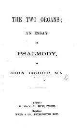 The Two Organs: an Essay on Psalmody