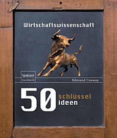 50 Schl  sselideen Wirtschaftswissenschaft PDF