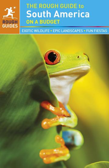 The Rough Guide to South America On a Budget PDF