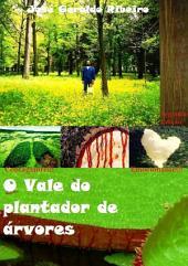 O Vale Do Plantador De árvores