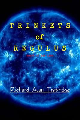 TRINKETS of REGULUS