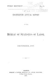 Annual Report of the Bureau of Statistics of Labor: Volume 18