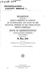 Investigation of the White County Bridge Commission  Hearings Before     84 2 Pursuant to H  Res  244 PDF
