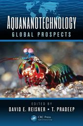 Aquananotechnology: Global Prospects