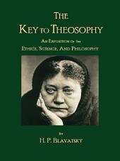 The Key to Theosophy by H.P. Blavatsky