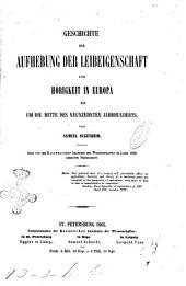 Geschichte der Aufhebung der Leibeigenschaft und Ho̿rigkeit in Europa bis um die Mitte des neunzehnten Jahrhunderts von Samuel Sugenheim