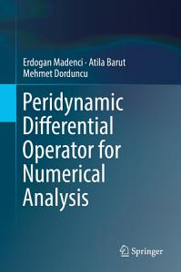 Peridynamic Differential Operator for Numerical Analysis
