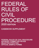 Federal Rules of Civil Procedure  2020 Edition  Casebook Supplement  PDF