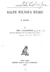 Ralph Wilton's Weird: A Novel