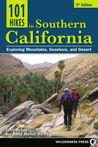 101 Hikes in Southern California