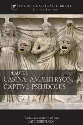 Casina, Amphitryon, Captivi, Pseudolus: Four Plays