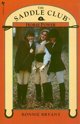 Saddle Club Book 4  Horse Power PDF