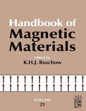 Handbook of Magnetic Materials: Volume 21