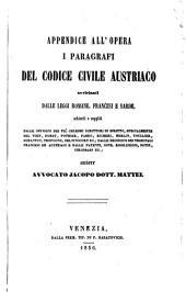 Appendice all' opera i paragrafi del codice civile austriaco (etc.): Volume 5