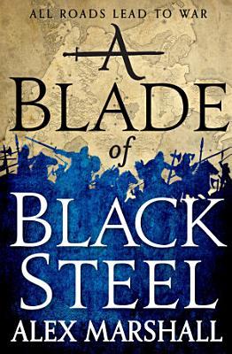 A Blade of Black Steel PDF
