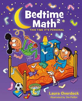 Bedtime Math  This Time It s Personal PDF
