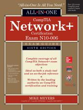 CompTIA Network+ All-In-One Exam Guide, Sixth Edition (Exam N10-006): Edition 6