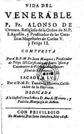Vida del venerable Alonso de Orozco, sacada a luz por Tomas de Herrera (etc.)