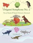 Origami Symphony No. 2