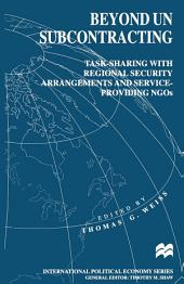 Beyond UN Subcontracting: Task-Sharing with Regional Security Arrangements and Service-Providing NGOs