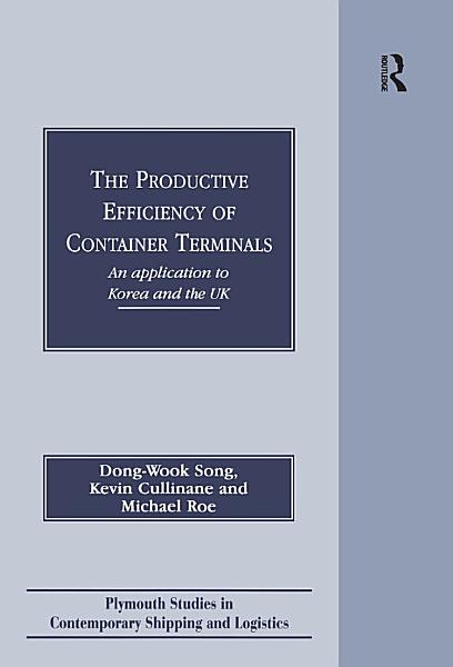 The Productive Efficiency of Container Terminals