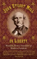 John Stuart Mill on Tyranny and Liberty PDF