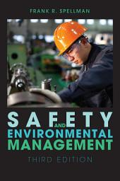 Safety and Environmental Management: Edition 3